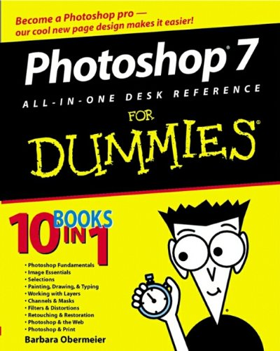 Photoshop 7 All-in-One Desk Reference For Dummies by Barbara Obermeier