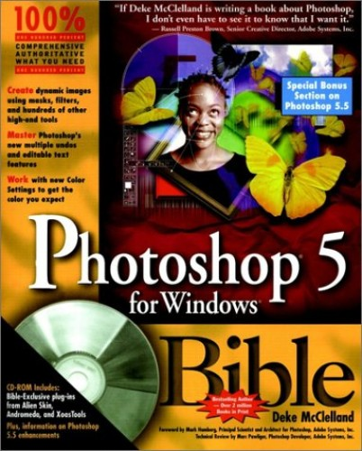 Photoshop 5 for Windows Bible by Deke McClelland