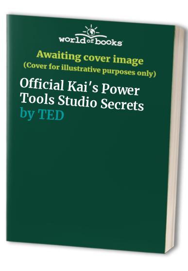 Kai's Power Tools Studio Secrets by Ted Alspach