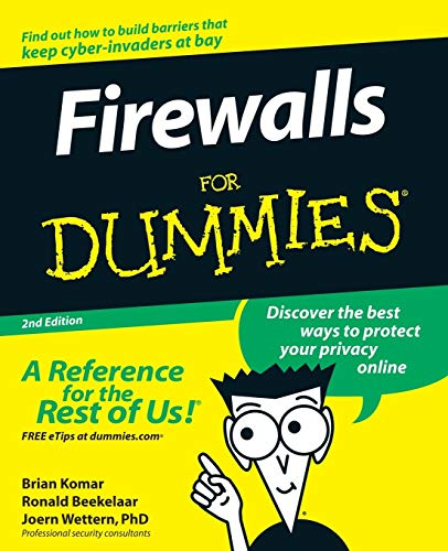 Firewalls For Dummies by Brian Komar