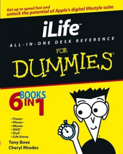 Ilife All-in-One Desk Reference for Dummies by Bove