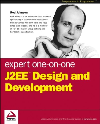 Expert One-on-one J2EE Design and Development by Rod Johnson