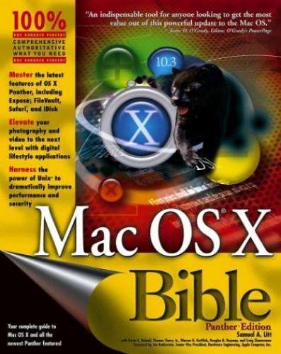 Mac OS X Bible by Samuel A. Litt
