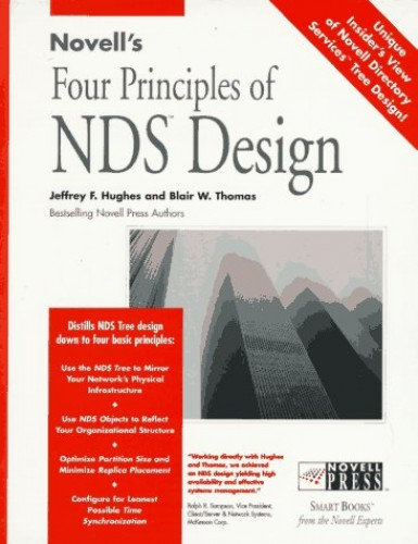 Novell's Four Principles of NDS Design by Jeffrey F. Hughes