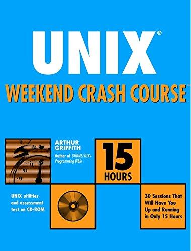 Unix Weekend Crash Course by Arthur Griffith