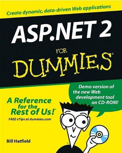 ASP.NET 2 For Dummies by Bill Hatfield