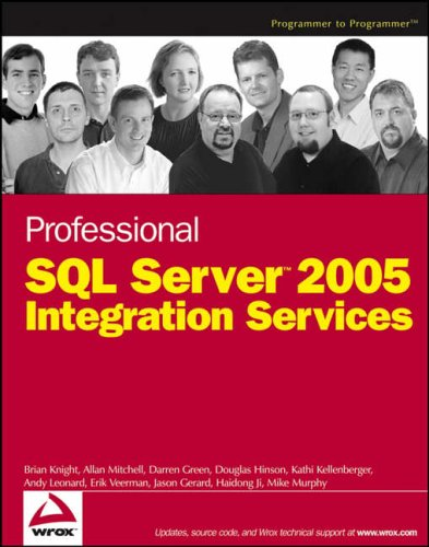 Professional SQL Server 2005 Integration Services by Brian Knight