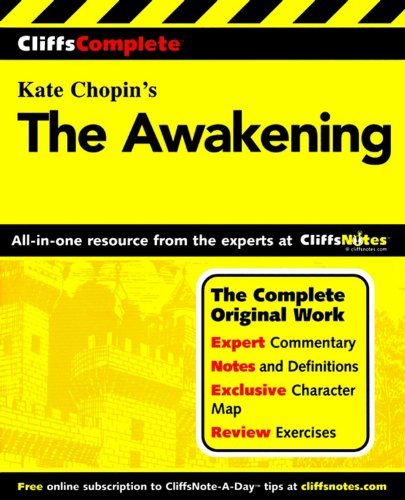 The Awakening: Complete Study Guide (Cliffs Notes)
