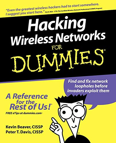 Hacking Wireless Networks For Dummies by Kevin Beaver