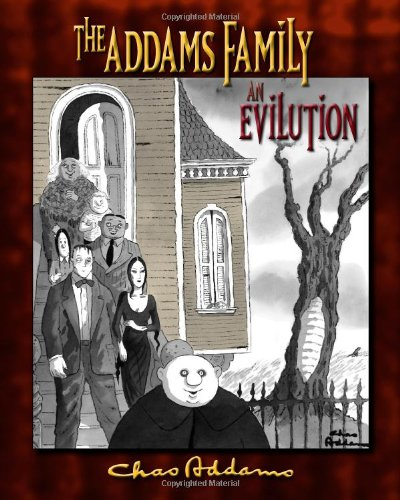 The Addams Family the an Evilution by H.Kevin Miserocchi