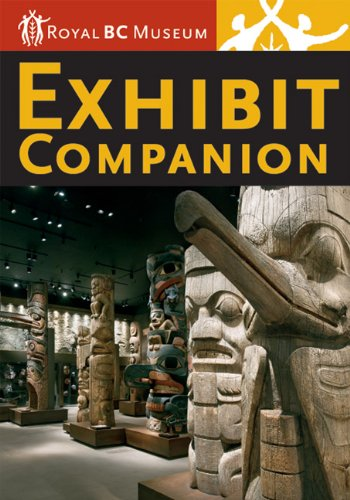 Exhibit Companion: Royal BC Museum by Susan Mayse