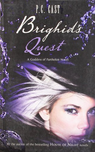 Brighid's Quest by P. C. Cast