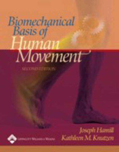 Biomechanical Basis of Human Movement: AND Motion Analysis Software by Joseph Hamill