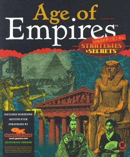 Age of Empires: Strategies and Secrets by J. Rich