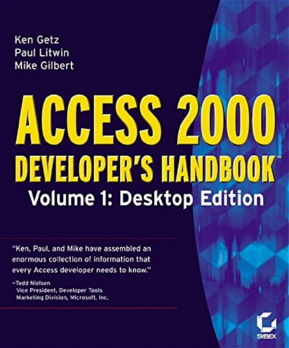 Access 2000 Developer's Handbook: v.1: Desktop Edition by Paul Litwin
