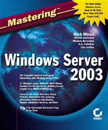 Mastering Windows Server 2003 by Mark Minasi