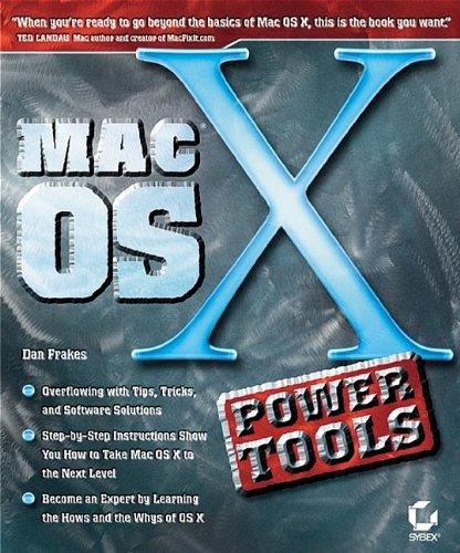 Mac OS X Power Tools by Dan Frakes