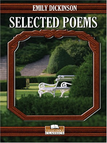 Selected Poems of Emily Dickinson (Thorndike Classics)
