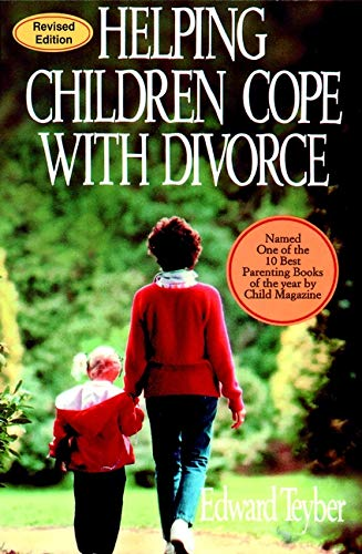 Helping Children Cope with Divorce, Revised Edition (2001) by Edward Teyber