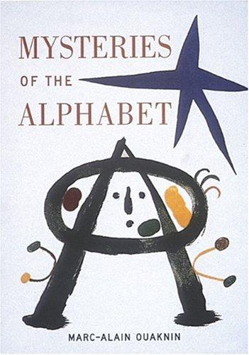 Mysteries of the Alphabet by Marc-Alain Ouaknin