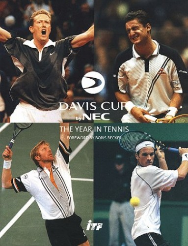 Davis Cup, 1998: The Year in Tennis by Christopher Clarey