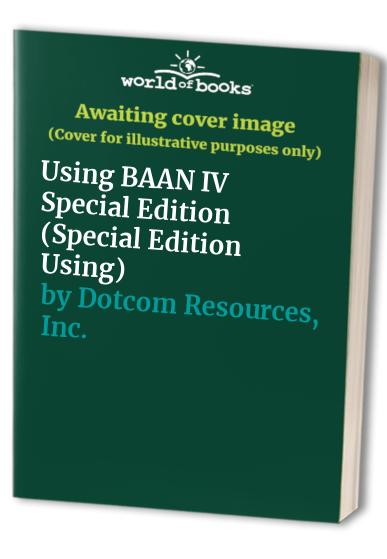 Using BAAN IV Special Edition by Yves Perreault