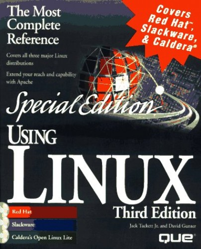 Using Linux: Special Edition by Jack Tackett