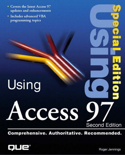 Using Access 97 Special Edition by Roger Jennings