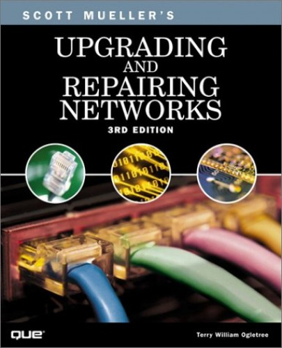 Upgrading and Repairing Networks by Adam C. Engst