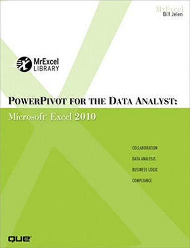 PowerPivot for the Data Analyst: Microsoft Excel 2010 by Bill Jelen