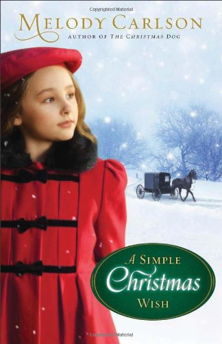 A Simple Christmas Wish by Melody Carlson