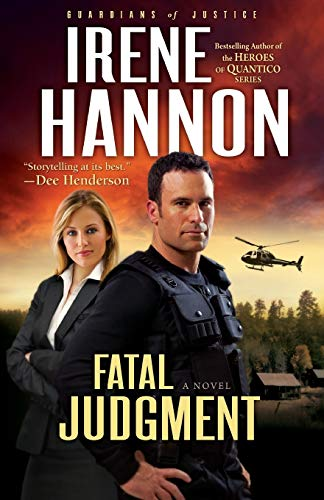 Fatal Judgment: A Novel by Irene Hannon