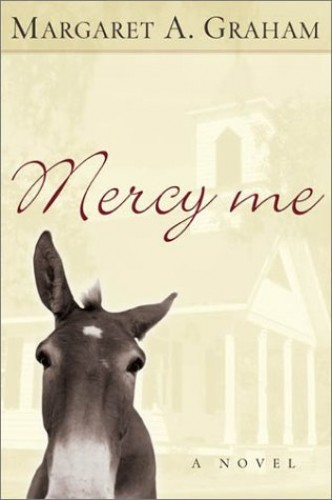 Mercy Me by Margaret A Graham