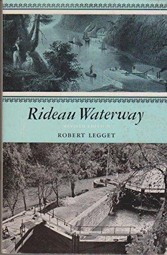 Rideau Waterway by Robert F. Legget