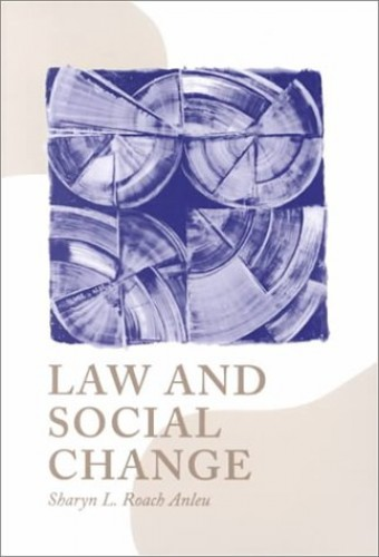 Law and Social Change by Sharyn Roach Anleu