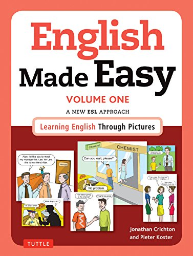English Made Easy Volume One: British Edition: A New ESL Approach: Learning English Through Pictures by Jonathan Crichton, Dr