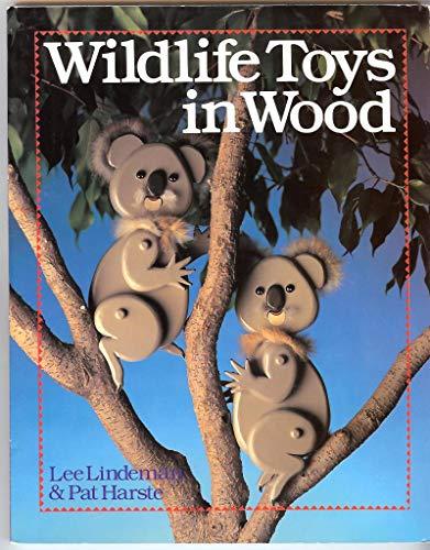 Wildlife Toys in Wood by Lee Lindeman