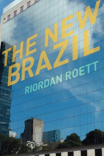 The New Brazil by Riordan Roett