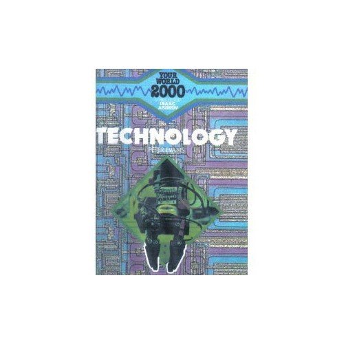 Technology 2000 by Isaac Asimov