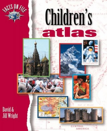 Facts on File Children's Atlas by David Wright