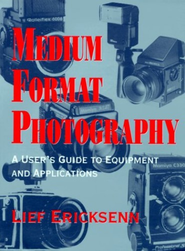 Medium Format Photography by Lief Ericksenn