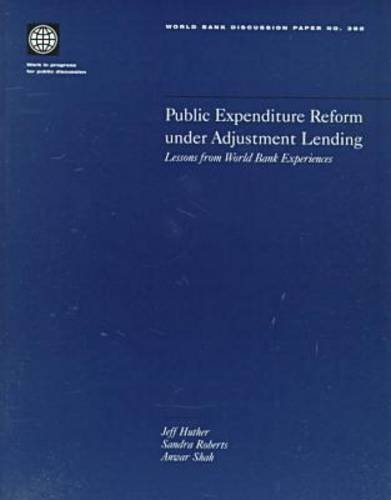 Public Expenditure Reform Under Adjustment Lending: Lessons from World Bank Experience by World Bank