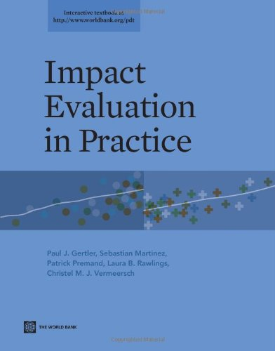 Impact Evaluation in Practice by Paul J. Gertler
