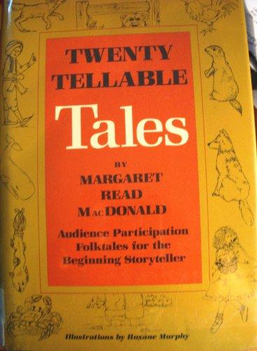 Twenty Tellable Tales by Margaret Macdonald