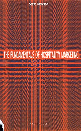 The Fundamentals of Hospitality Marketing by Steve Mawson
