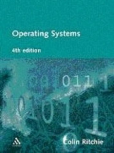 Operating Systems: Incorporating Unix and Windows by Colin Ritchie