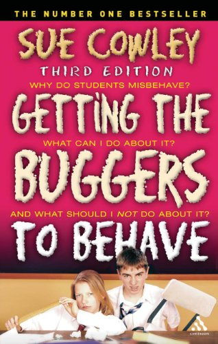 Getting the Buggers to Behave by Sue Cowley