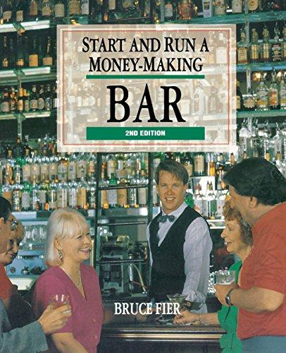Start and Run a Money-Making Bar by Bruce Fier
