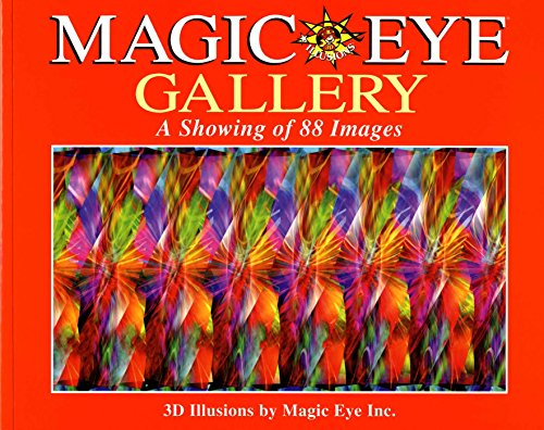 Magic Eye Gallery: A Showing of 88 Images by Magic Eye Inc