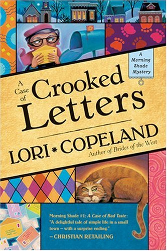 A Case of Crooked Letters by Lori Copeland